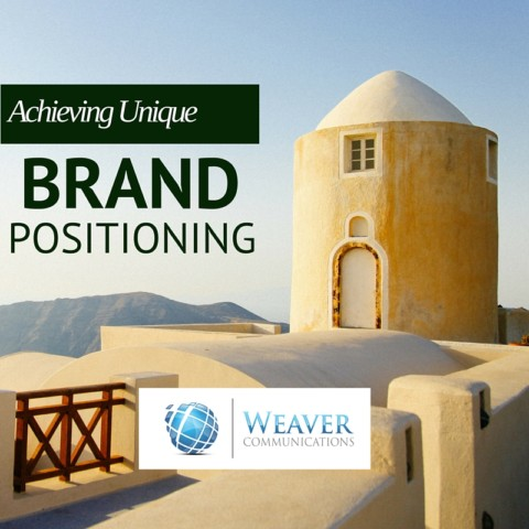 weaver communications unique brand positioning