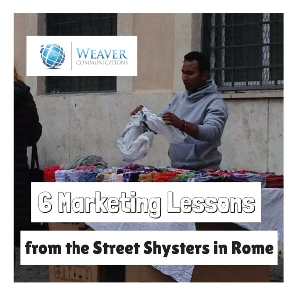 6 Marketing Strategy Lessons from the Street Shysters in Rome